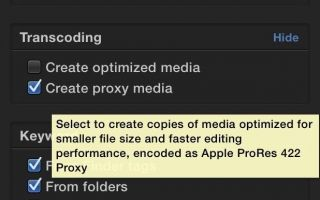 Практическое руководство. Используйте функцию мультимедийного прокси Final Cut Pro Xs для редактирования видео 4K на MacBook [Видео]