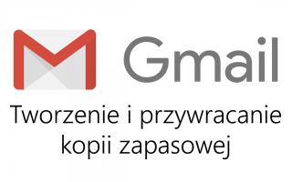 Как создать и восстановить копию Gmail