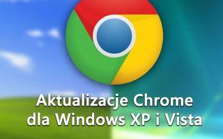 Как использовать новую версию Chrome в Windows XP и Vista