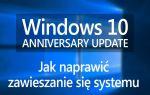 Windows 10 зависает после обновления Anniversary Update — как это исправить?