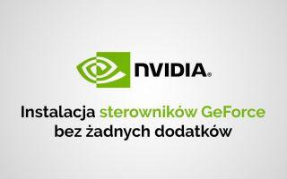 Как установить драйвер NVIDIA без надстроек (сервисы, телеметрия и т. Д.)