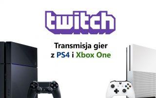 Как потоковое на Twitch с PS4 и Xbox One